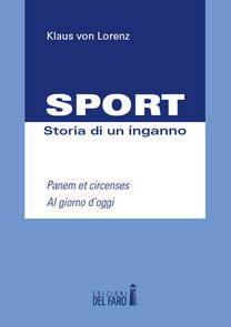 Copertina libro: Sport - Storia di un inganno